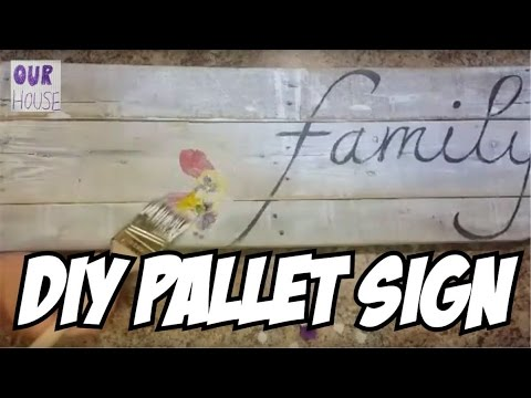 How to Make a Pallet Wood Sign with Decoupage - OurHouse DIY