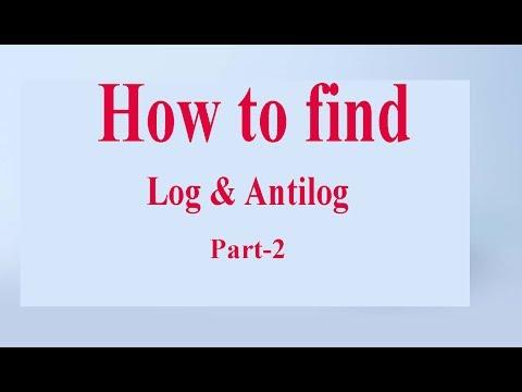 how to find log antilog part 2