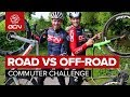 Road Vs Off Road Commuter Challenge What Is The Most Fun Way To Cycle To Work