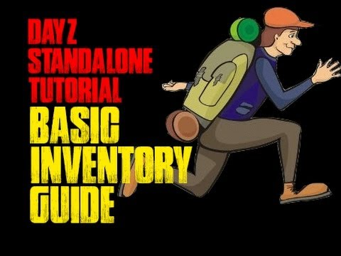 DAYZ STANDALONE TUTORIAL | Basic Inventory Guide (Part 2)