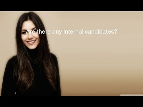 Are there any internal candidates?