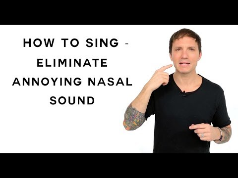 How To Sing - Eliminate Annoying Nasal Sound