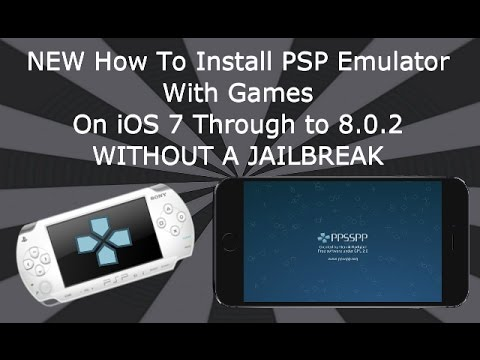 Install PSP Emulator & Games On iOS 7 / 8 / 9 / 10 / 11 NO Jailbreak iPhone iPad iPod - PPSSPP