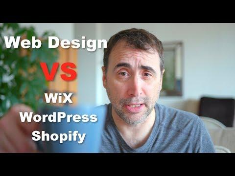 Web Design vs Wix vs Wordpress vs Shopify?