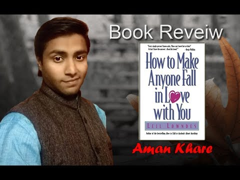 How to make anyone fall in love with you | Leil Lowndes | Book Review | Aman Khare| Book Maestro
