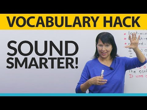 Vocabulary Hack: Sound smarter and avoid mistakes