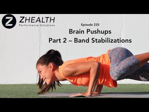 Brain Pushups, Part 2 – Band Stabilizations