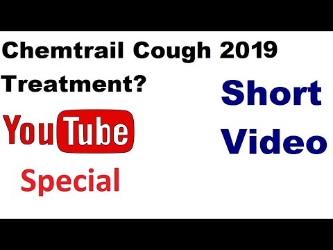 Chemtrail Cough 2018 Remedy Treatment