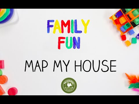 Family Fun: Map My House