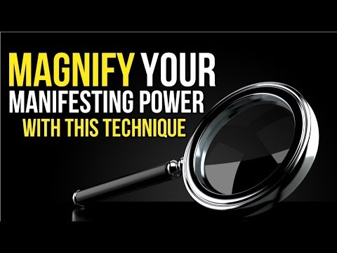 How to MAGNIFY Your MANIFESTING POWER!  Law of Attraction Technique for ACCLERATED MANIFESTATION