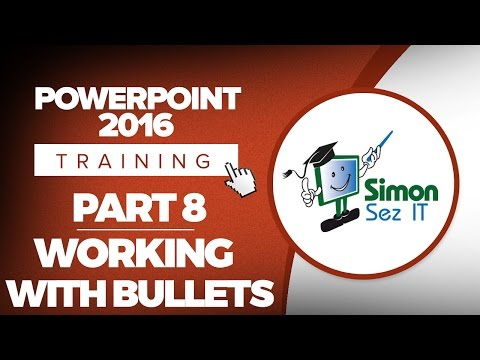 PowerPoint 2016 for Beginners Part 8: Working with Bullets