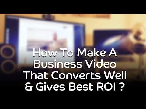 Make Videos that Convert Exponentially / 10X Revenues