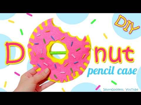 DIY Donut Pencil Case – How To Make a Pencil Case Shaped Like A Doughnut