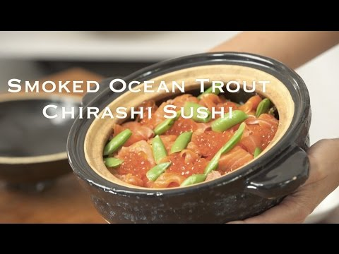 Smoked Ocean Trout Chirashi Sushi