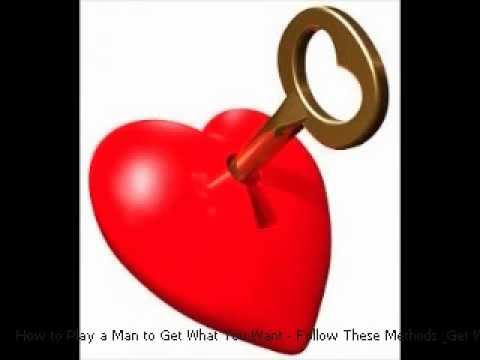 How to Play a Man to Get What You Want - Follow These Methods & Get What You Want Out of Him
