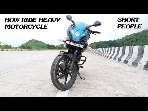 How to ride a heavy motorcycle if you are short