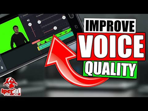 How to improve Voice Quality on Android (Kinemaster)