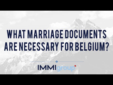 What Marriage Documents are necessary for Belgium?