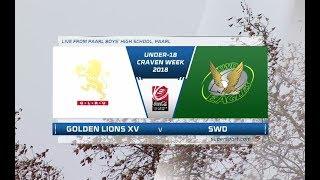 Golden Lions Xv Vs Swd Eagles | 2018 Coca-cola Craven Week