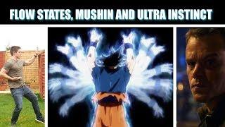 Attain Flow States, Mushin and Ultra Instinct! (How to Heighten Awareness)