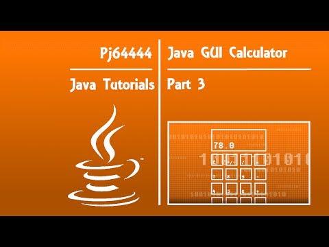 Java GUI Calculator Tutorial(OLD) - Part 3 of 4