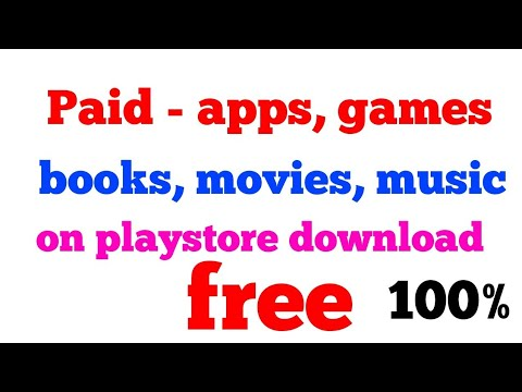 How to get paid apps games books movies from playstore completely free no payment  1000% working