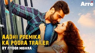 Fitoor Mishra's CommentArre on the Half Girlfriend Trailer