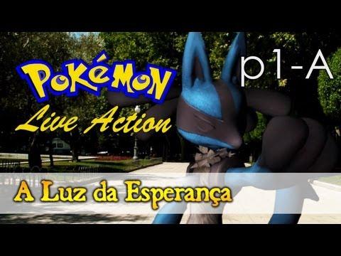 Pokémon Live Action 3 - A Luz da Esperança (Parte 1-A)