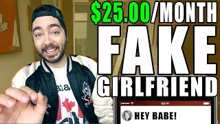 I SIGNED UP FOR A FAKE GIRLFRIEND SERVICE!