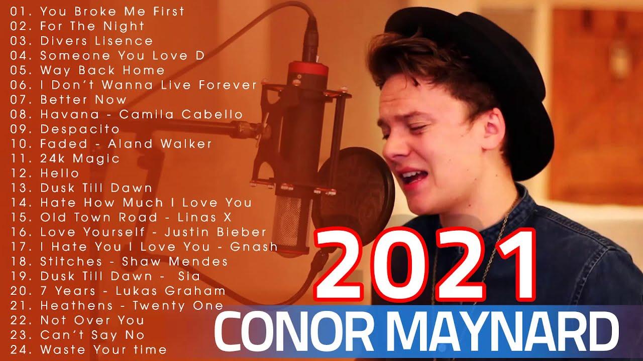 You Broke Me First - Conor Maynard Conor Maynard Greatest Hits 2021