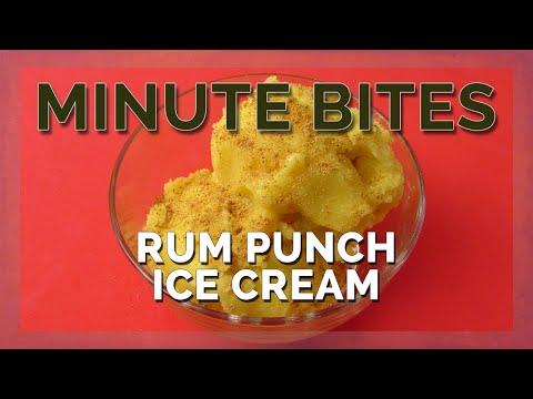 MINUTE BITES - RUM PUNCH ICE CREAM