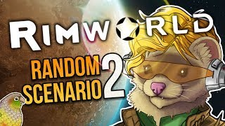 STARTING WITH NOTHING ★ Rimworld Alpha 17 (Random Scenarios) - #2