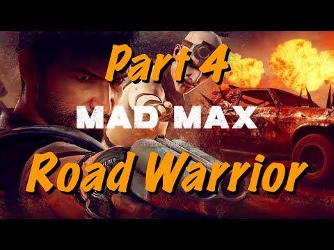 Mad Max Live Gameplay - Part 4.5
