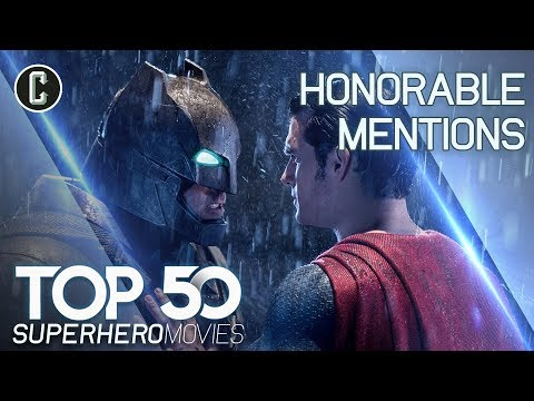 Top 50 Superhero Movies: Honorable Mentions - Batman V Superman and More