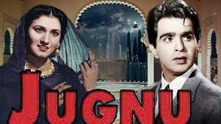 """Jugnu"" | Full Movie | Superhit | Classic | Noorjahan | Dilip Kumar"