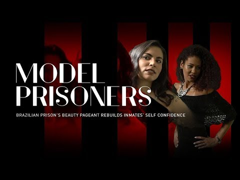 Model Prisoners: Brazilian prison beauty pageant restores inmates' poise (Trailer) Premiere 04/20