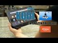 How To Install Kodi On Amazon Fire Tablet w/NEW Indigo (Tvaddons) Tutorial ( 2017)