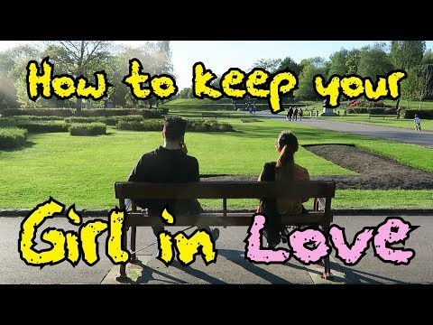 How To Keep Your Girl In Love | OZZY RAJA
