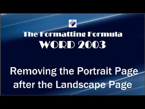 Word 2003   Removing Portrait Page after Landscape Page