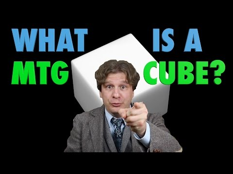 MTG - Introduction To Cube - What is a Magic: The Gathering Cube?