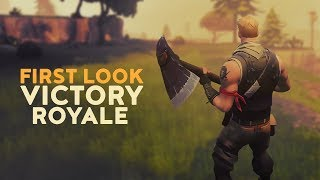 First Look - Victory Royale! (Fortnite Battle Royale)