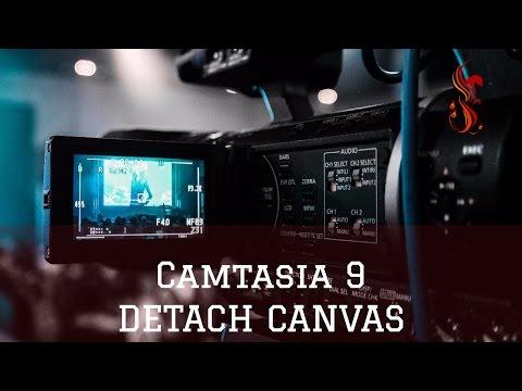 camtasia 9 detach canvas