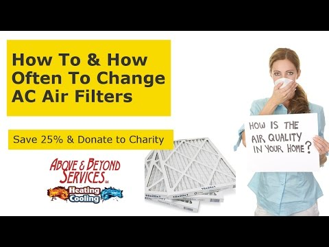 How To & How Often To Change AC, Heater & Furnace Air Filters - BONUS OFFER
