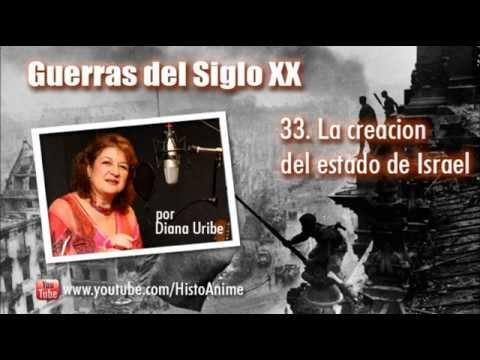 33. La Creación de Estado de Israel por Diana Uribe.