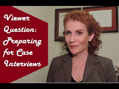 How to Prepare for Case Interviews
