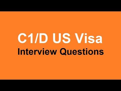 C1/D US Visa Interview Questions
