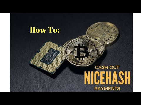 How to cash out BTC from NiceHash payments