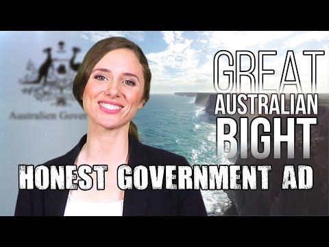 Honest Government Ad | The Great Australian Bight