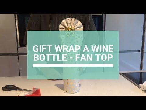 How To: gift wrap a wine bottle (fan top)