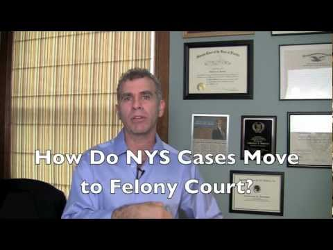 Ithaca Cortland Lawyer Explains How New York Felony Cases Move to County Court?